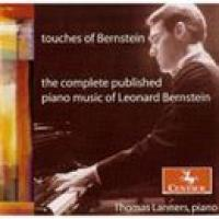 Thomas Lanners  Touches of Bernstein: The Complete Published Piano Music of Leon