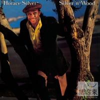 Horace Silver  Silver 'N Wood